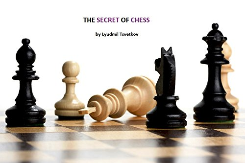 The Secret of Chess (English Edition)