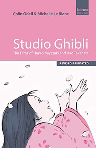 Blanc, M: Studio Ghibli: The Films of Hayao Miyazaki and Isao Takahata