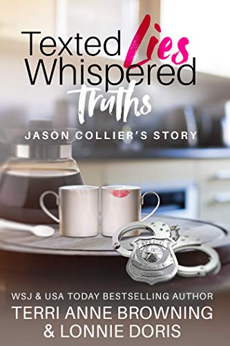 Texted Lies, Whispered Truths: Jason Collier's Story (English Edition)
