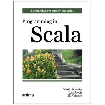 Programming in Scala: A Comprehensive Step-by-step Guideの詳細を見る