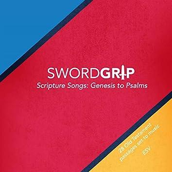 Swordgrip Scripture Songs: Genesis to Psalms