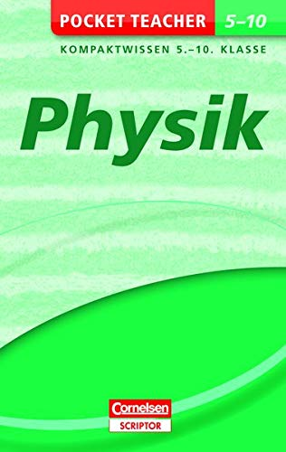 Pocket Teacher Physik 5.-10. Klasse: Kompaktwissen 5.-10. Klasse