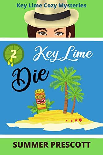 Key Lime Die (Key Lime Cozy Myst...