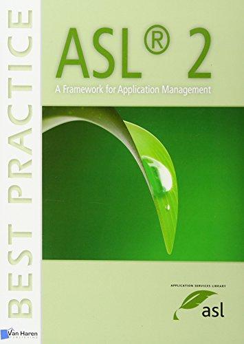 ASL® 2 - A Framework for Application Management (Best Practice)