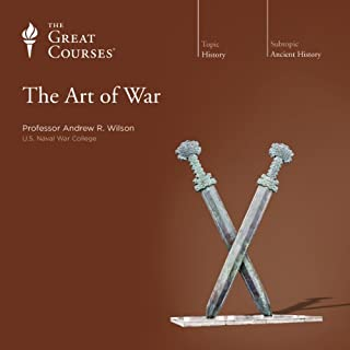 The Art of War                   By:                                                                                                                                 Andrew R. Wilson,                                                                                        The Great Courses                               Narrated by:                                                                                                                                 Andrew R. Wilson                      Length: 2 hrs and 49 mins     12 ratings     Overall 4.5