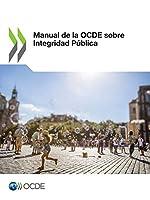 Manual de la OCDE sobre Integridad Pública