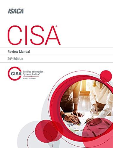 CISA Review Manual, 26th Edition