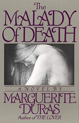 Book: The Malady of Death by Marguerite Duras