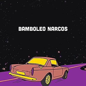 Bamboleo Narcos