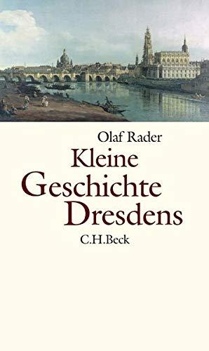 Kleine Geschichte Dresdens