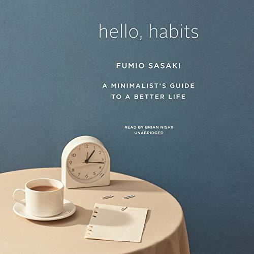 Hello, Habits Audiobook By Fumio Sasaki cover art