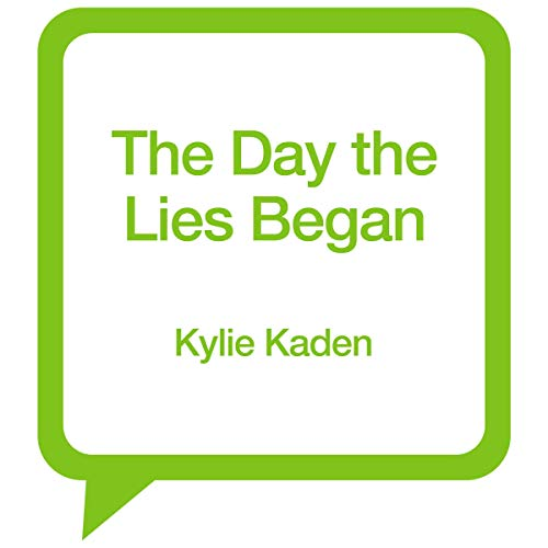 The Day the Lies Began audiobook cover art