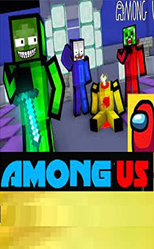 Monster School- Among Us - Minecraft Animation : Minecraft Books For Kids (English Edition)