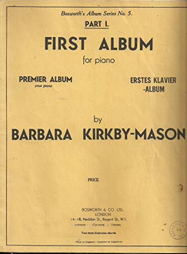 Barbara Kirkby-Mason: First Album For Piano - Part 1 - Partitions