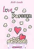 Love and Popcorn (AMORE E ...) (English Edition)