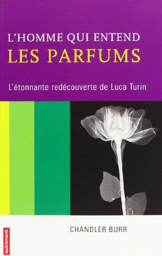 L'Homme qui entend les parfums (Passions Complices)
