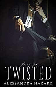 Just a Bit Twisted (Straight Guys #1) by Alessandra Hazard