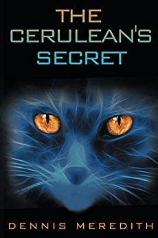 The Cerulean's Secret by [Dennis Meredith]