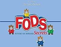 Fods: Future on Demand Secrets: Future on Demand Secrets