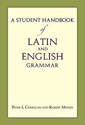 small Student Guide for Latin and English Grammar (English and Latin)