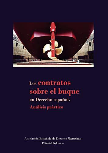 Los contratos sobre el buque en derecho español. Análisis práctico