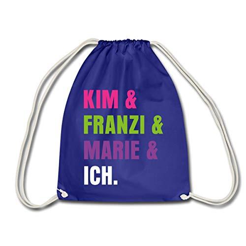 Spreadshirt Die Drei !!! (Ausrufezeichen) Kim & Franzi & Marie & Ich Turnbeutel, Königsblau