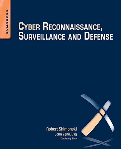 Cyber Reconnaissance, Surveillance and Defense (English Edition)