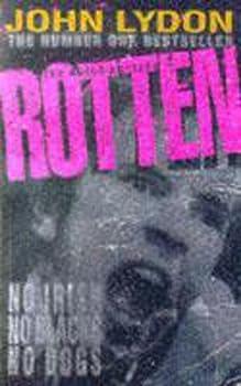 Paperback Rotten: No Irish, No Blacks, No Dogs Book