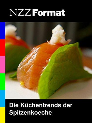 NZZ Format - Die Küchentrends der Spitzenköche