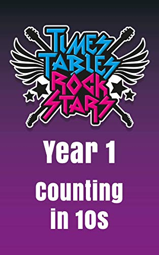 Year 1 - Counting Down in 10s - Times Tables Rock Stars (English Edition)