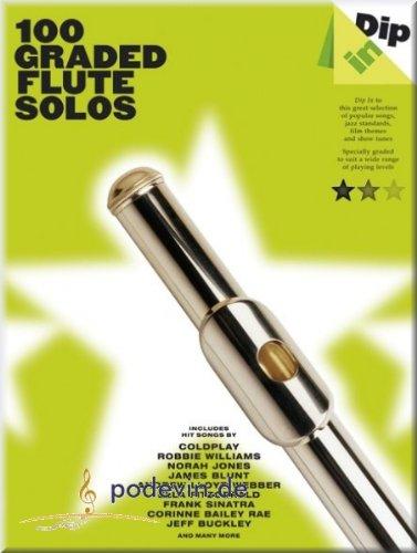 Dip dans-100Graded Flute Solos-Partitions pour Flûte]