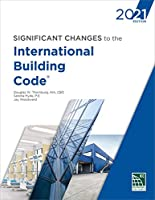 Significant Changes to the International Building Code 2021