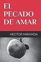 EL PECADO DE AMAR (Spanish Edition)