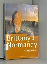 Brittany and Normandy: The Rough Guide (Rough Guides)
