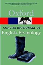 The Concise Oxford Dictionary of English Etymology (Oxford Quick Reference)
