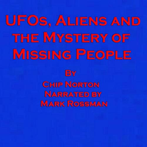 UFOs, Aliens and the Mystery of Missing People Titelbild