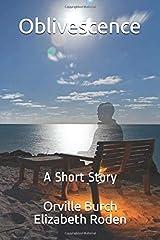 Oblivescence: A Short Story Paperback