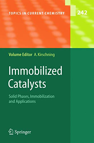 Immobilized Catalysts: