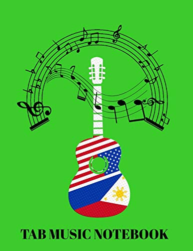 Tab Music Notebook: Blank Guitar Tab Music Notebook Sheets Paper | Guitar Music Design with Philippine and USA Flag| Ideal Gifts for Fil-Ams, and Filipinos in the US who love Music