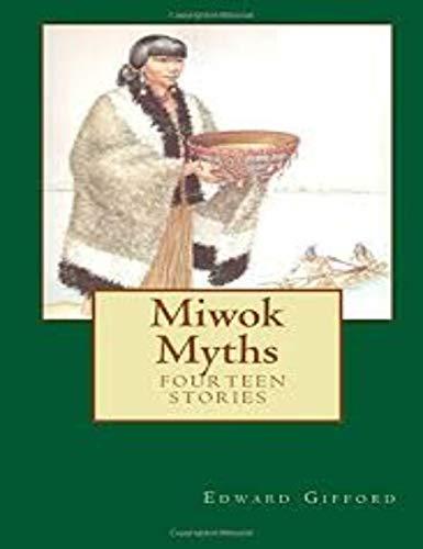 Miwok Myths