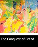 Illustrated The Conquest of Bread: Select fiction books recommended (English Edition)