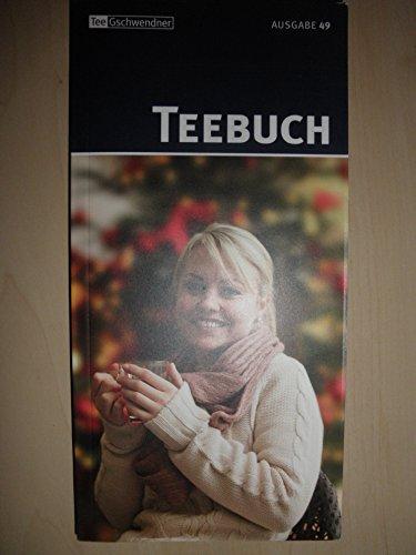 Teebuch. Ausgabe 46. Tee Gschwender.