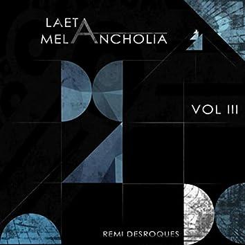 Laeta Melancholia, Vol. III