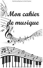 Mon cahier de musique: 12 portées / page sur 100 pages - format 12.7 x 20 cm (French Edition)