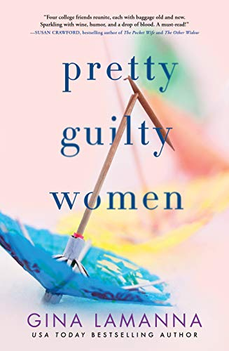 Image of Pretty Guilty Women: A Novel