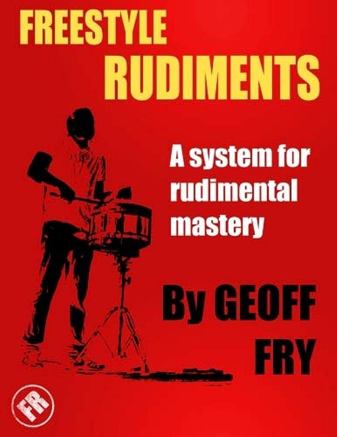 面白い豚肉妻Freestyle Rudiments: A system for rudimental mastery