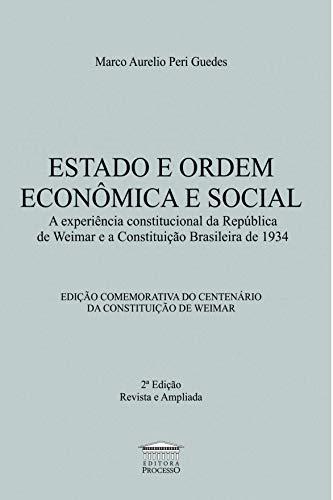 Estado e Ordem Econômica e Social