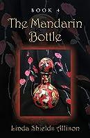 The Mandarin Bottle