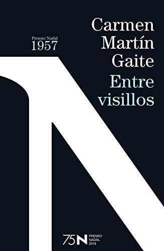Entre visillos (75 años Premio Nadal)