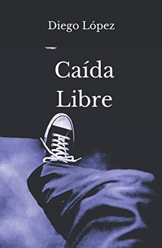Caída Libre de Diego López